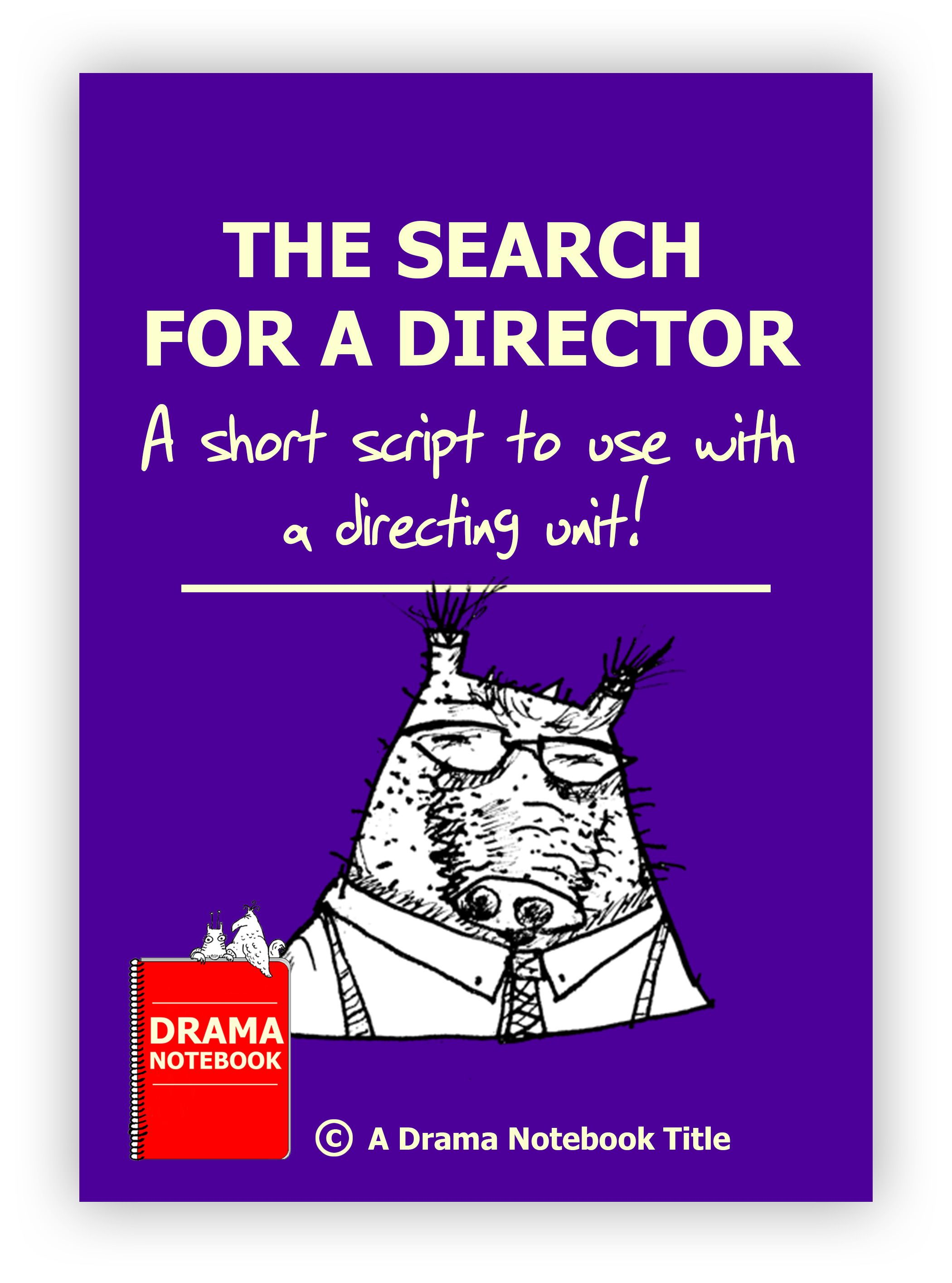 The Search for a Director Play scripts for kids, Drama