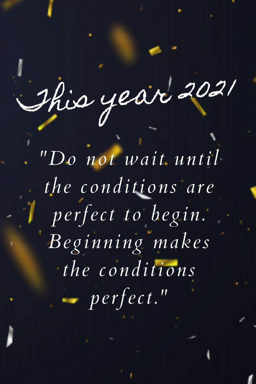 Perfect New Year Wishes 2021eve Quotes For Friends And Families Inspiration Happy New Year Quotes New Year Inspirational Quotes New Year Quotes Funny Hilarious