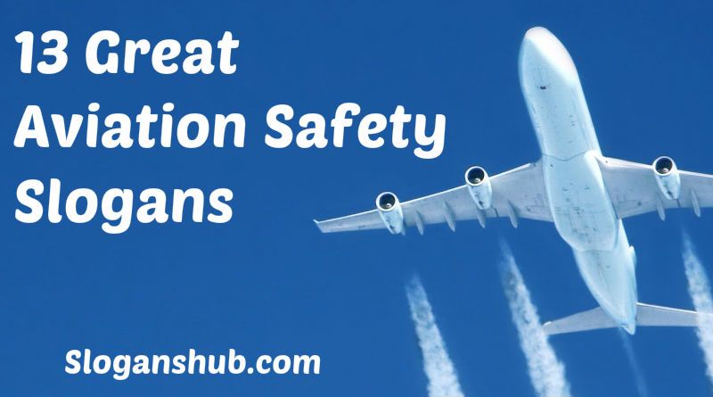 Aviation Safety Slogans #Slogans #Taglines # ...