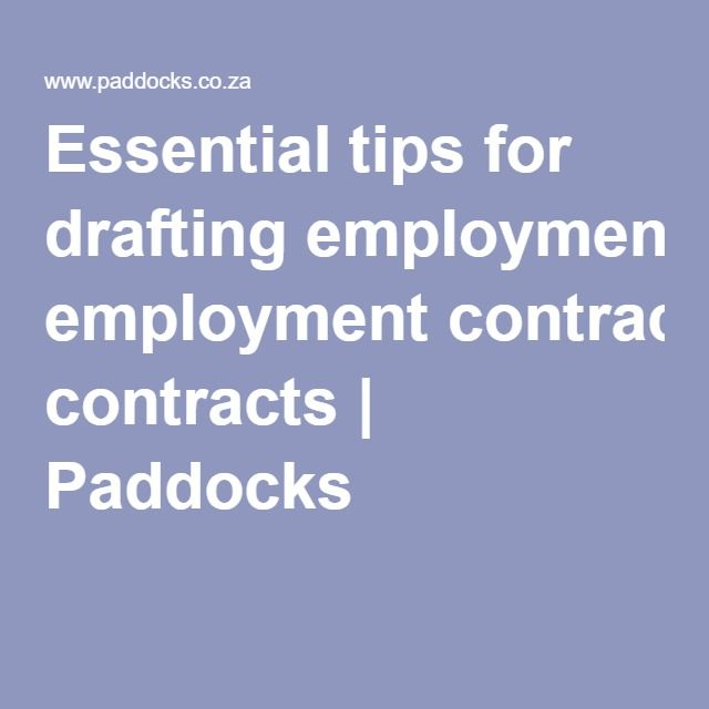 March   Essential Tips For Drafting Employment Contracts