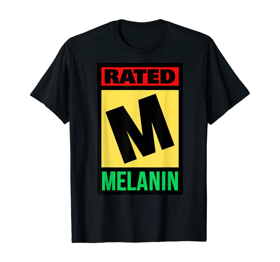 Amazon Com Rated M For Melanin Poppin Black Girl Magic Grl Pwr History T Shirt Clothing In 2021 Melanin Poppin Black Girls Black Girl Magic Melanin Poppin