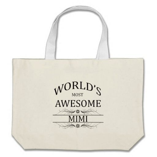 World's Most Awesome Mimi Bag