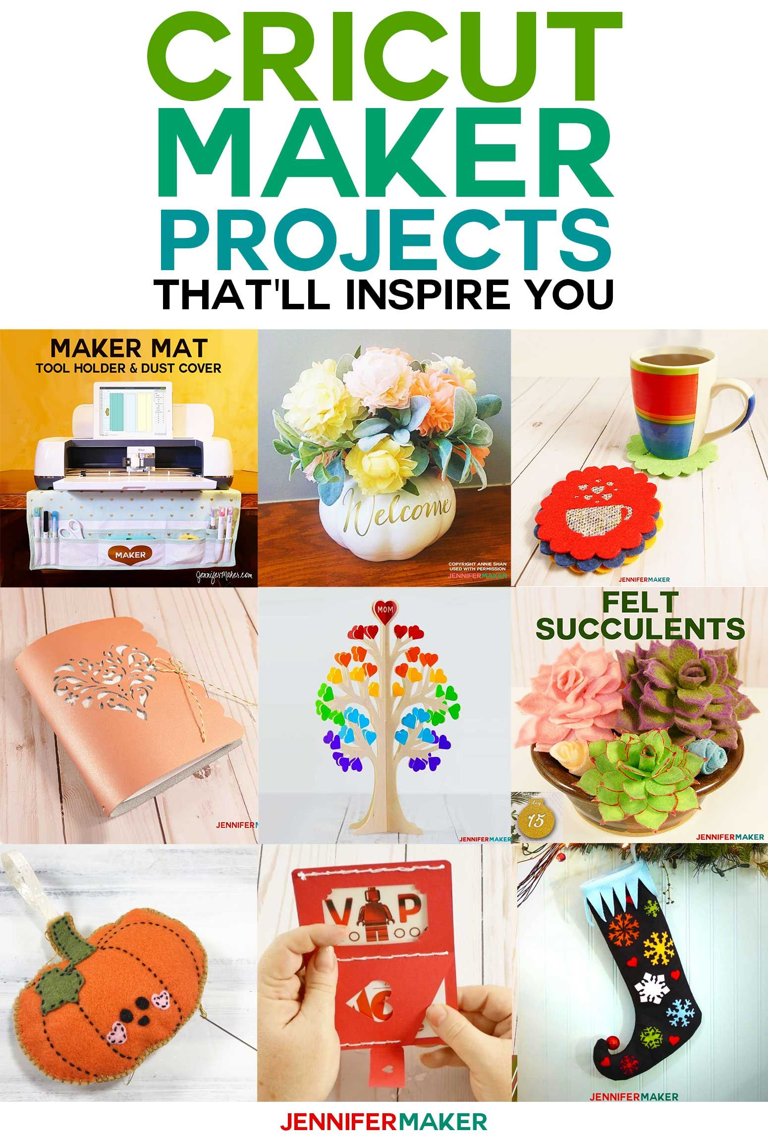 Cricut Maker Projects That'll Inspire You! - Jennifer Maker