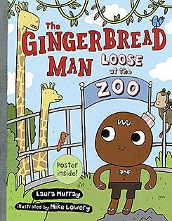 The Gingerbread Man Loose At The Zoo Gingerbread Man Zoo Book