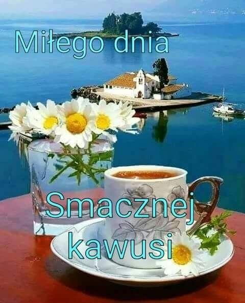 Znalezione obrazy dla zapytania: smacznej kawusi
