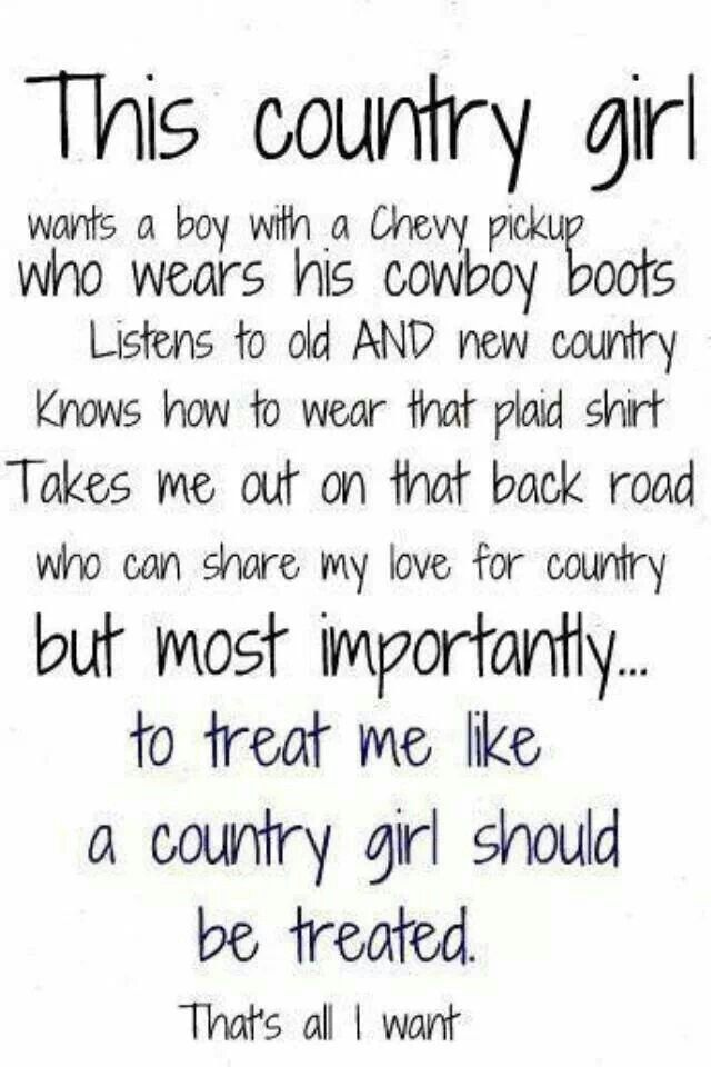 0f22a7ca0d5 Its true I want this Country Girl Life, Country Girl Quotes, Country Girls,