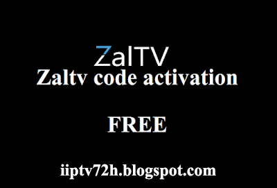 GET Free Code Activation ZALTV IPTV Every 7 Days Updated | Free ou