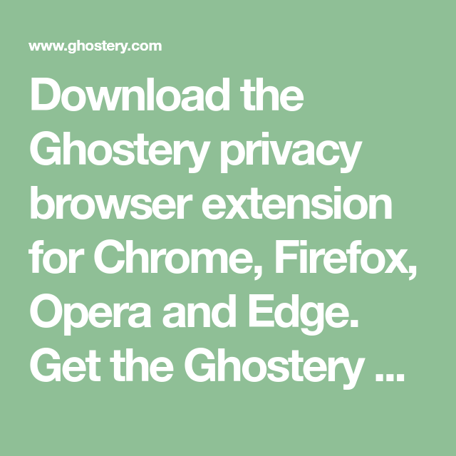 Download the Ghostery privacy browser extension for Chrome