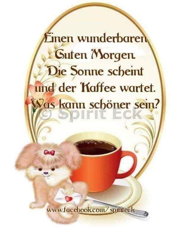 Pin Von Ellen Sturm Auf Guten Morgen Guten Morgen Kaffee