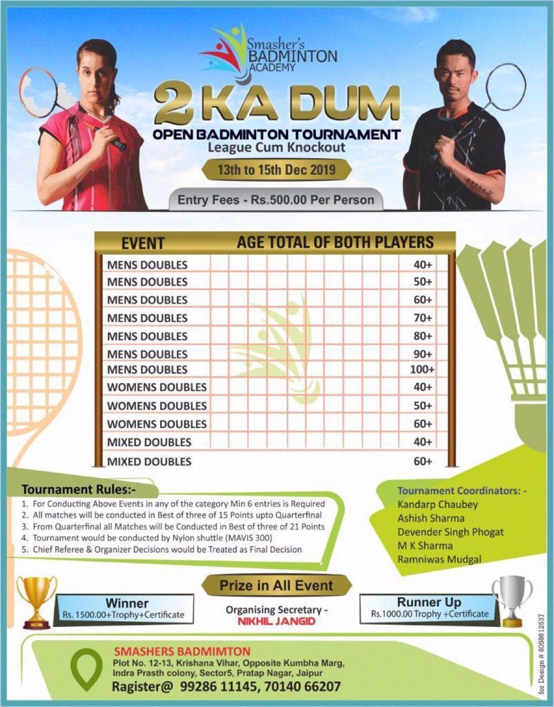 2 Ka Dum Open Badminton Tournament 2019 Badminton Tournament Badminton Tournaments