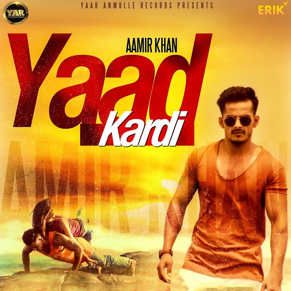 Yaad Kardi Single By Aamir Khan Ranjha Affiliate Aamir Khan Amp Single Affiliate In 2020 Aamir Khan Mp3 Song Download Songs