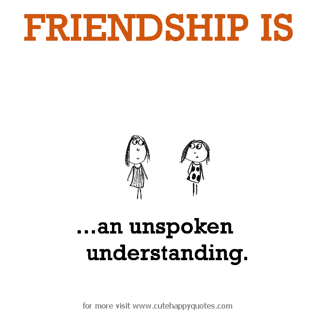 Image result for understanding friendship quotes