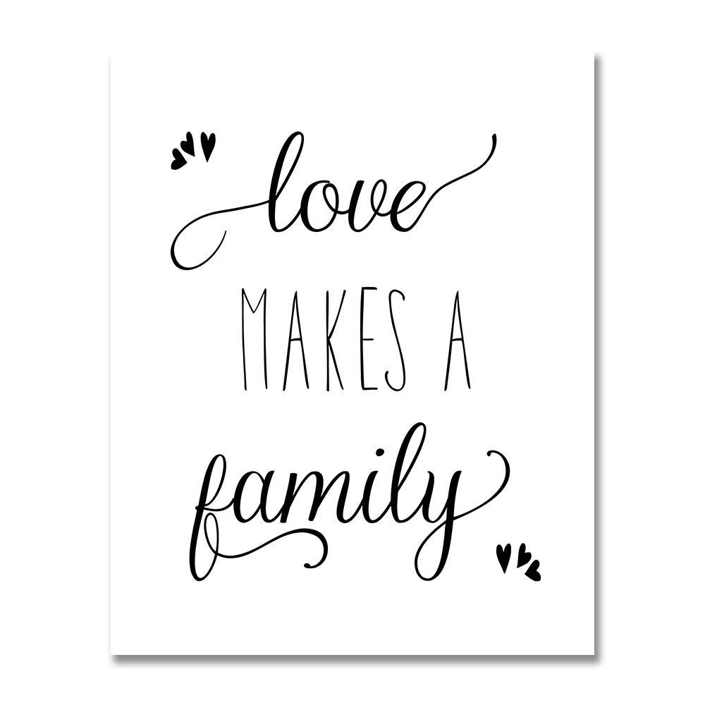 "printable ""love makes a family"" black and white typography art print"
