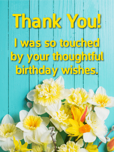 Flower Thank You Card For Birthday Wishes Birthday Greeting Cards By Davia Thank You For Birthday Wishes Thanks For Birthday Wishes Birthday Wishes