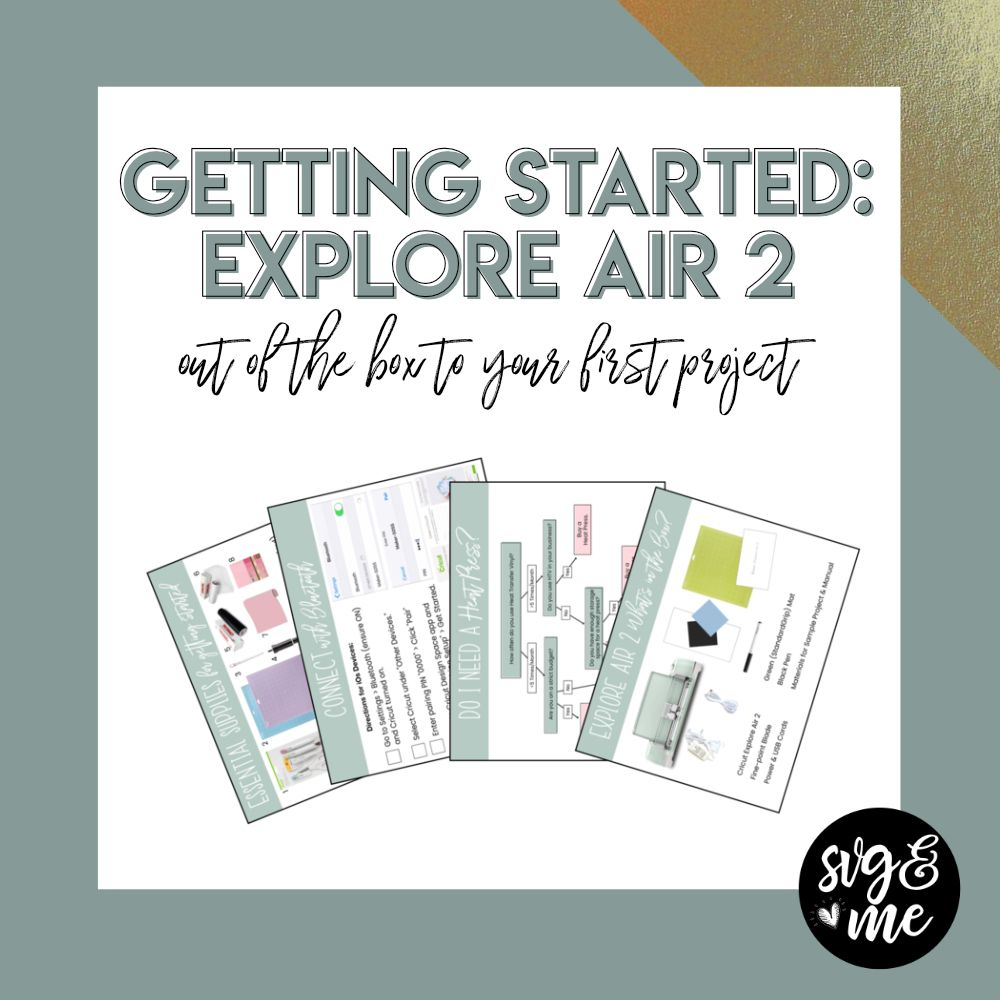How to Get Started with Your Cricut Explore Air 2 (From