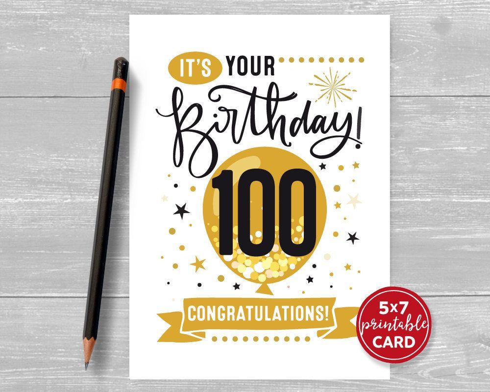 Printable 100th Birthday Card Congratulations One Hundred Etsy 90th Birthday Cards 40th Birthday Cards 60th Birthday Cards