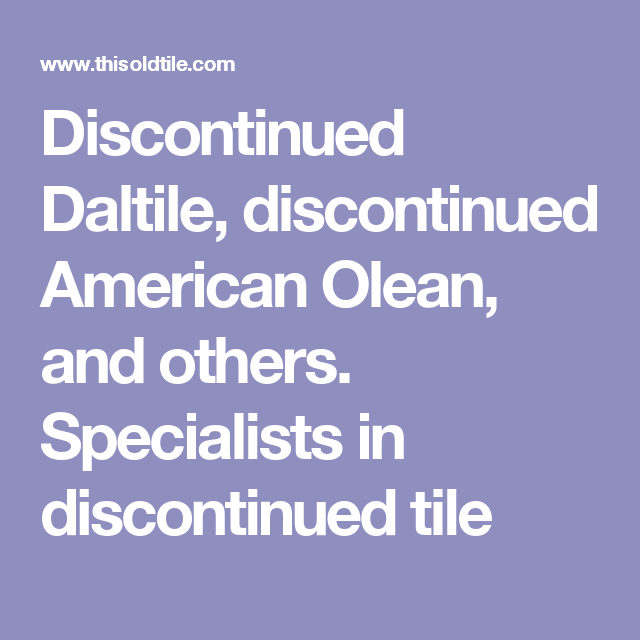 Discontinued American Olean