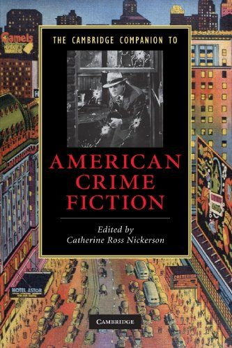 The Cambridge Companion to American Crime Fiction (Cambridge Companions to Literature) - From the execution sermons of the Colonial era to television programs like The Wire and The Sopranos, crime writing has played an important role in American culture. Its ability to register fear, desire and anxiety has made it a popular genre with a wide audience. These new essays, written for... - http://buytrusts.com/giftsets/2015/10/04/the-cambridge-companion-to-american-crime-fiction-