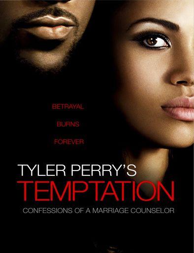 Ver Pelicula Tentaciones Confesiones De Una Consejera Matrimonial Online Y Gratis Peliculas De Cine Onli Tyler Perry Temptation Temptation Movie Tyler Perry