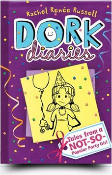 Dork Diaries Tales From A Not So Popular Party Girl Dork Diaries Series Dork Diaries Books Dork Diaries