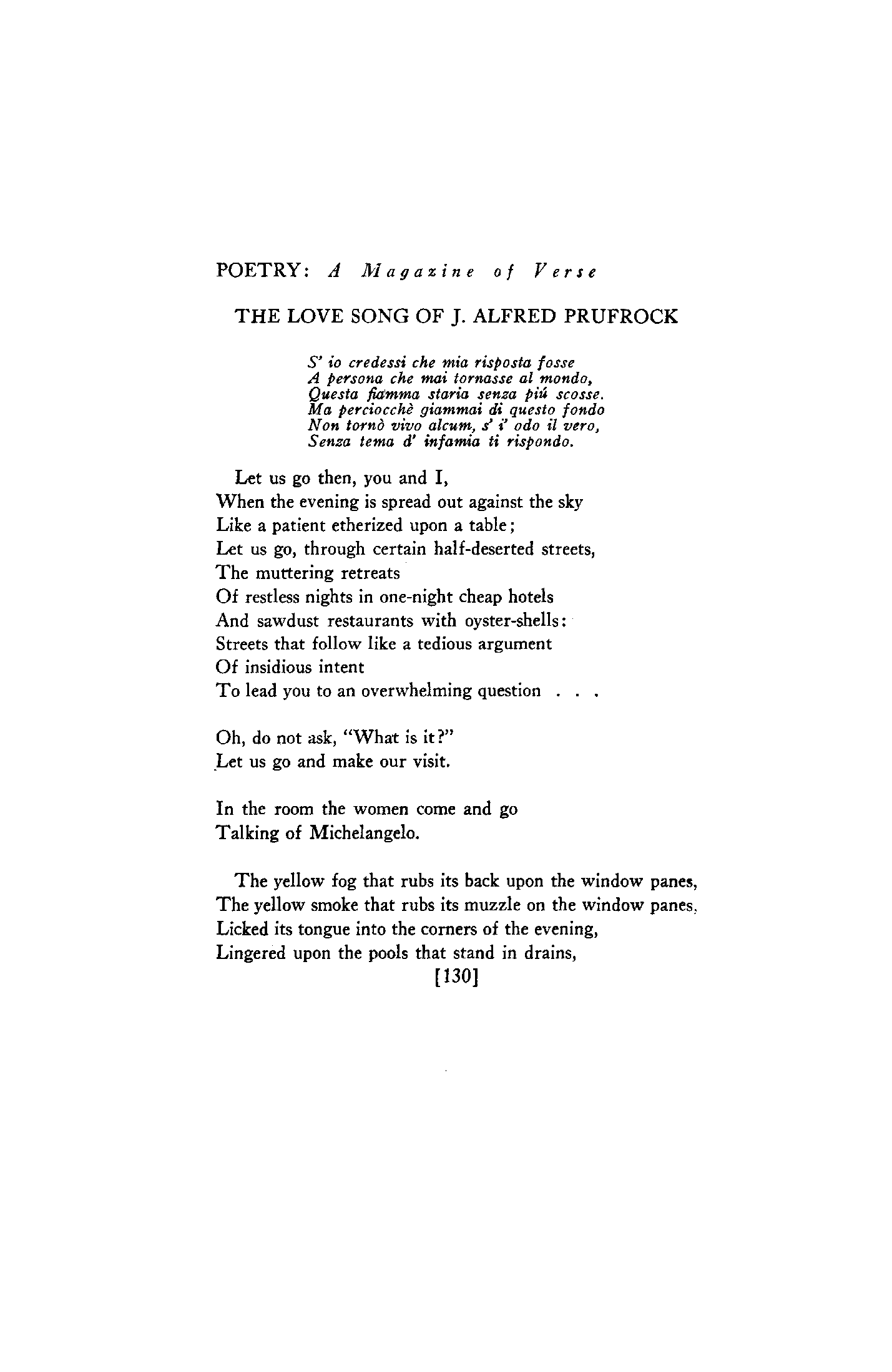 downfall in the poem the lovesong of j alfred prufrock by ts eliot The love song of j alfred prufrock, commonly known as prufrock, is the first professionally published poem by american-born, british poet t s eliot (1888–1965).