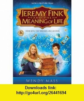 Jeremy fink and the meaning of life 9780316209007 wendy mass jeremy fink and the meaning of life 9780316209007 wendy mass isbn 10 fandeluxe Gallery