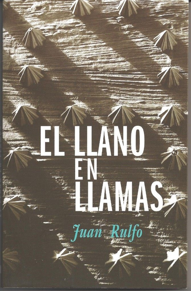 El llano en llamas. Un clásico de México, de Juan Rulfo