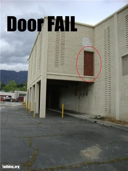 Building? - checked ! Door?      - checked ! .... stairs?  %$$#%^& ....  #Fail !!! :))