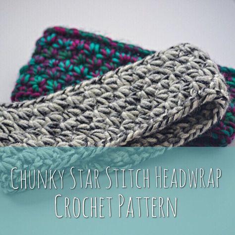Chunky Star Stitch Headwrap Crochet Pattern Ear Warmer Pattern