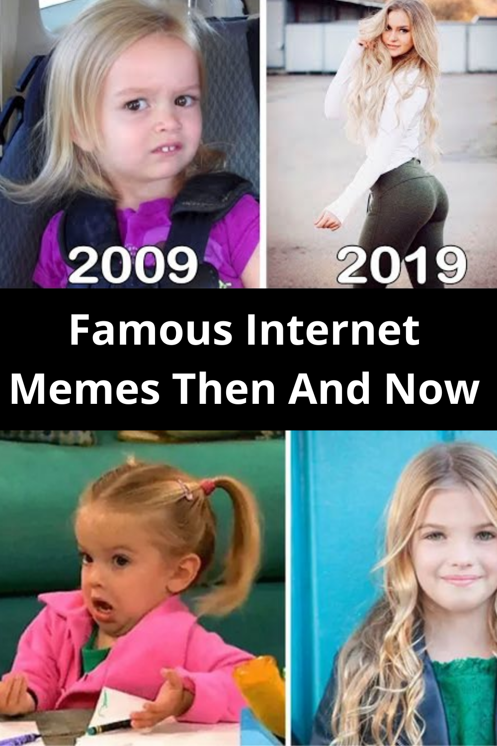 Everyone S Favorite Memes Are All Grown Up Here S What They Look Like Now In 2020 Internet Memes Famous Memes Memes