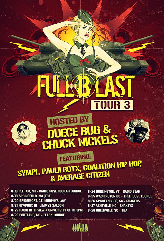 Fullblastmovement Summer Tour Kicks Off Aug 18th Duecebug Chucknickels Sympl Pauliirotx Eastcoast Tourlife Rea Tour Posters Real Hip Hop Summer Tour