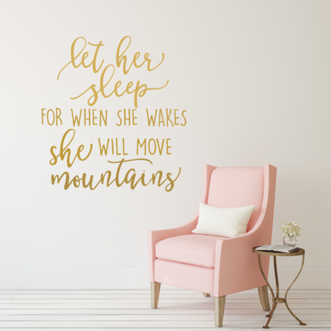 Let Her Sleep For When She Wakes Decal Baby Girl Nursery Wall