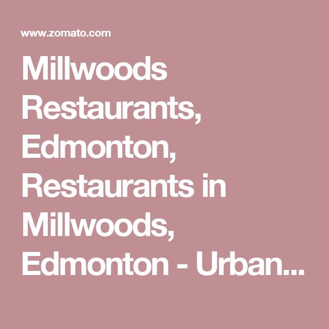 Millwoods Restaurants Edmonton Restaurants In Millwoods Edmonton Urbanspoon Zomato Restaurant Guide Restaurant Frankenmuth Restaurant