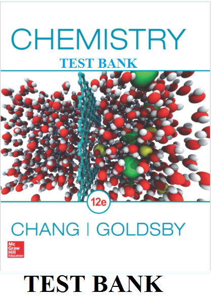 Chemistry 12th edition test bank by chang and goldsby nursing test chemistry 12th edition test bank by chang and goldsby fandeluxe Image collections