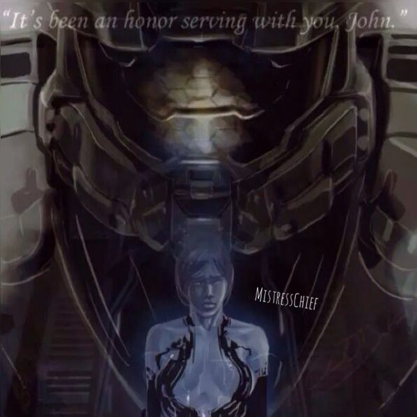 Cortana and Master Chief - It's been an honor serving with you, John