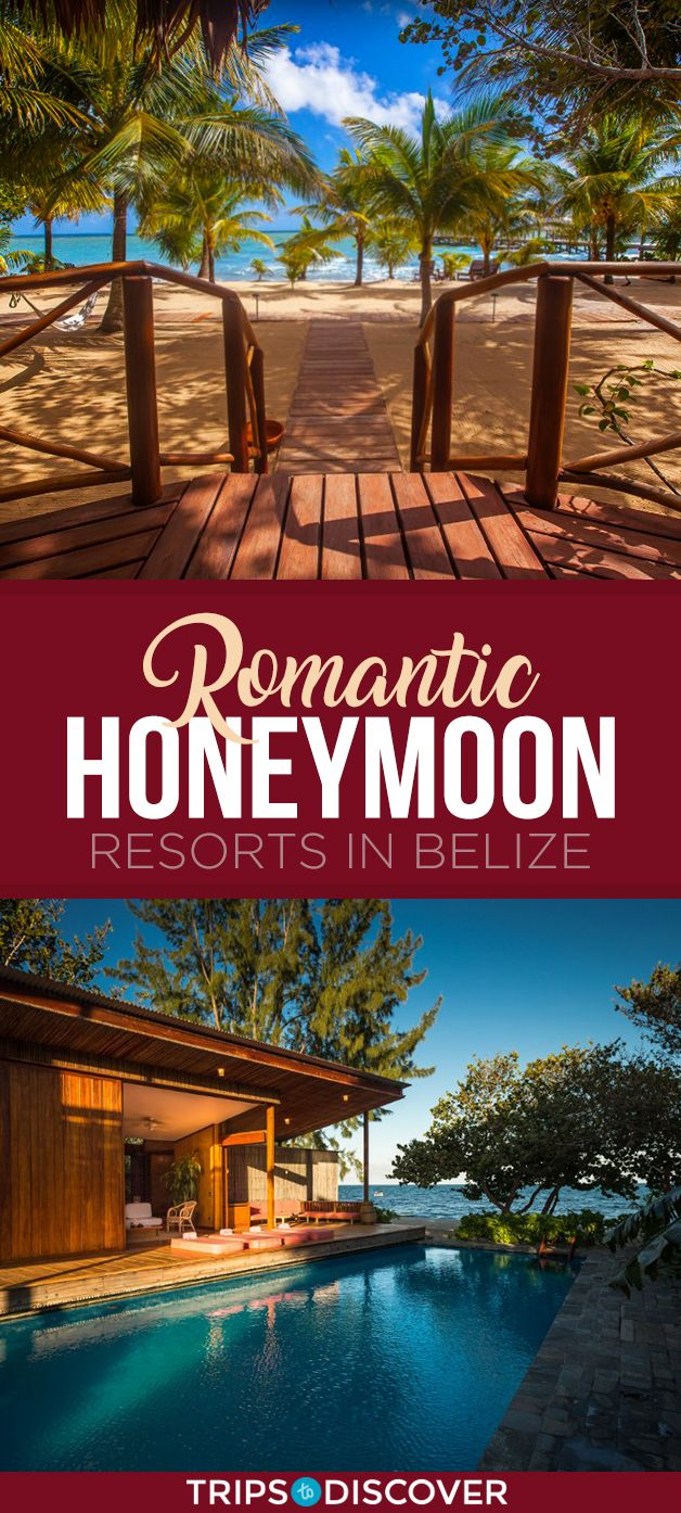 10 Most Romantic Honeymoon Resorts In Belize