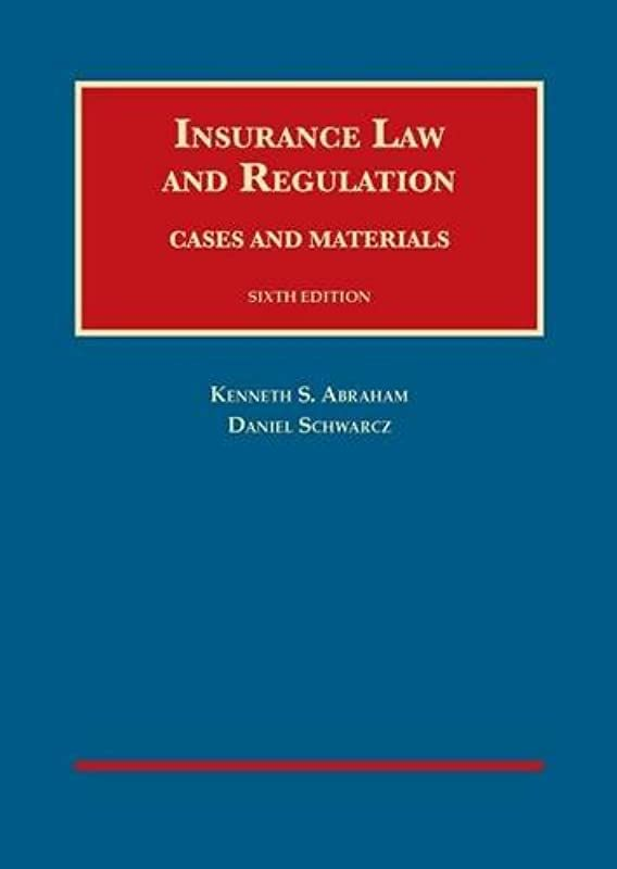 Kindle Insurance Law And Regulation 6th University Casebook