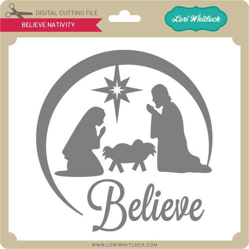 Download Believe Nativity | Christmas svg files free, Christmas svg ...