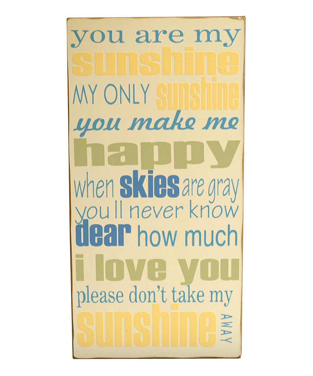 Cream & Yellow \'You Are My Sunshine\' Wall Art | signs etc ...
