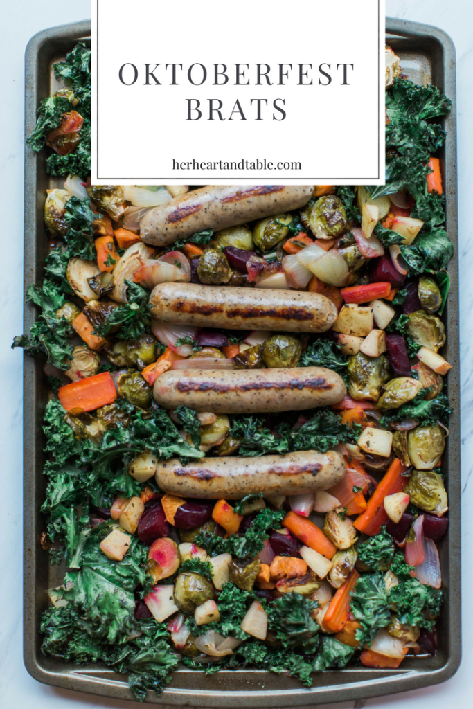 Oktoberfest Brats Roasted Vegetables Recipe Her Heart Table