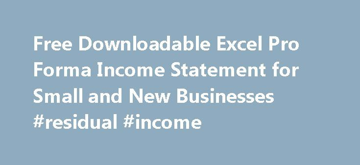 Free Downloadable Excel Pro Forma Income Statement For Small And