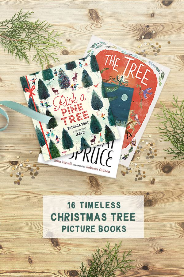 Read 16 Timeless Picture Books about Christmas Trees