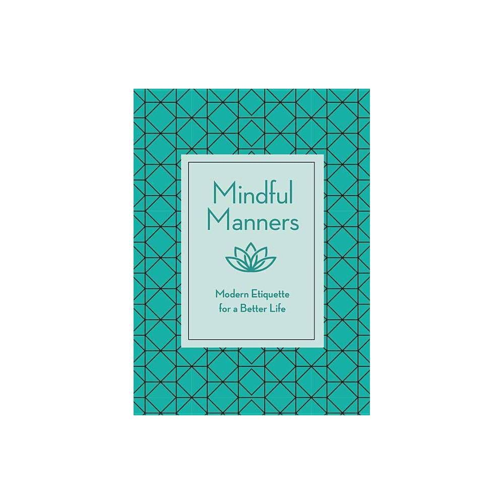 Mindful Manners by Nancy R Mitchell (Hardcover