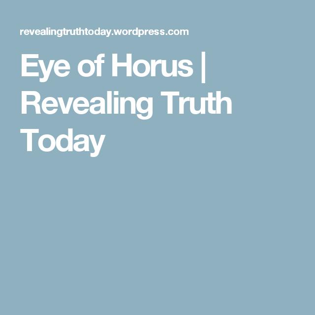 Eye of Horus | Revealing Truth Today | Faith, inspiration
