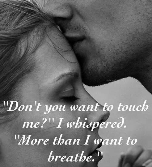 Do You Want To Touch Me Love Quotes Kiss Quote In