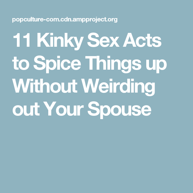 Sex acts to spice up a relationship images 85