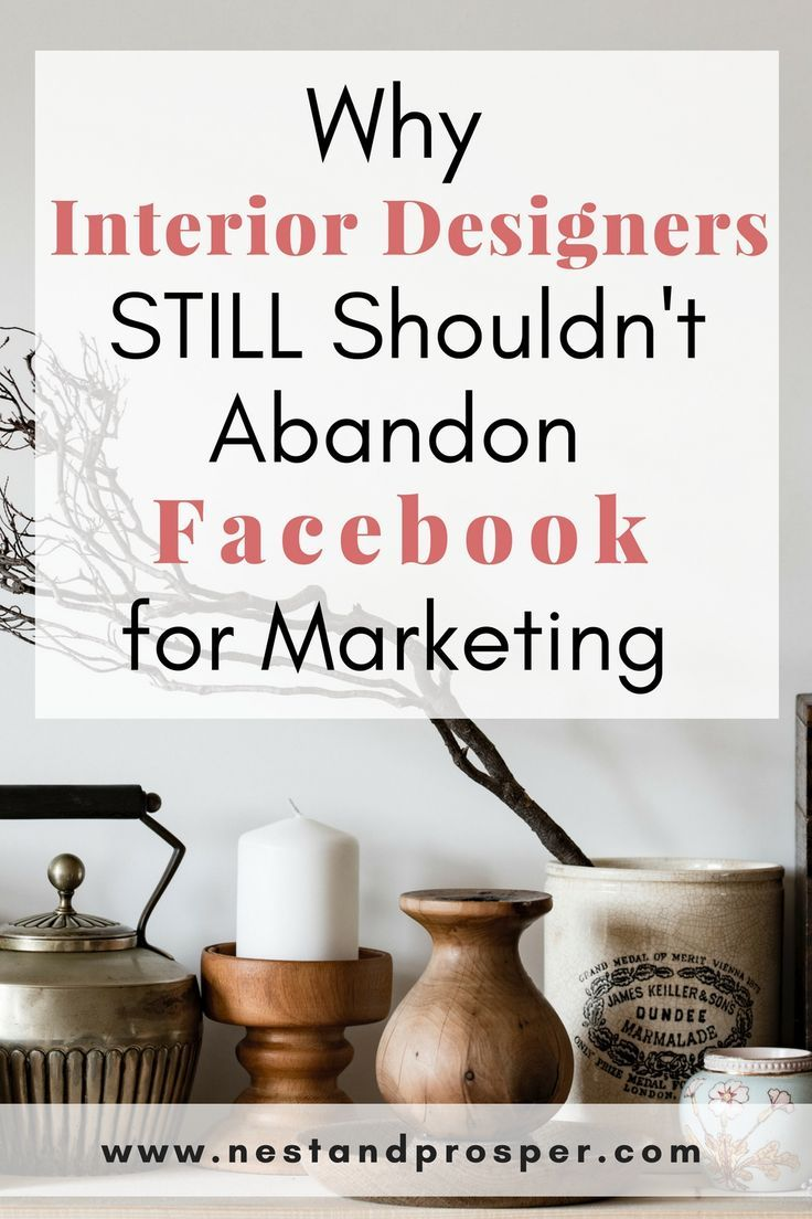 Why Interior Designers Still Shouldn T Abandon Facebook For