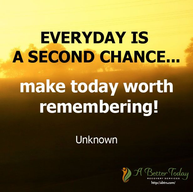 Give yourself a chance to live a better life. Free yourself from #addiction, don't waste any moment, and make today worth remembering. #inspirational #hope #quotes