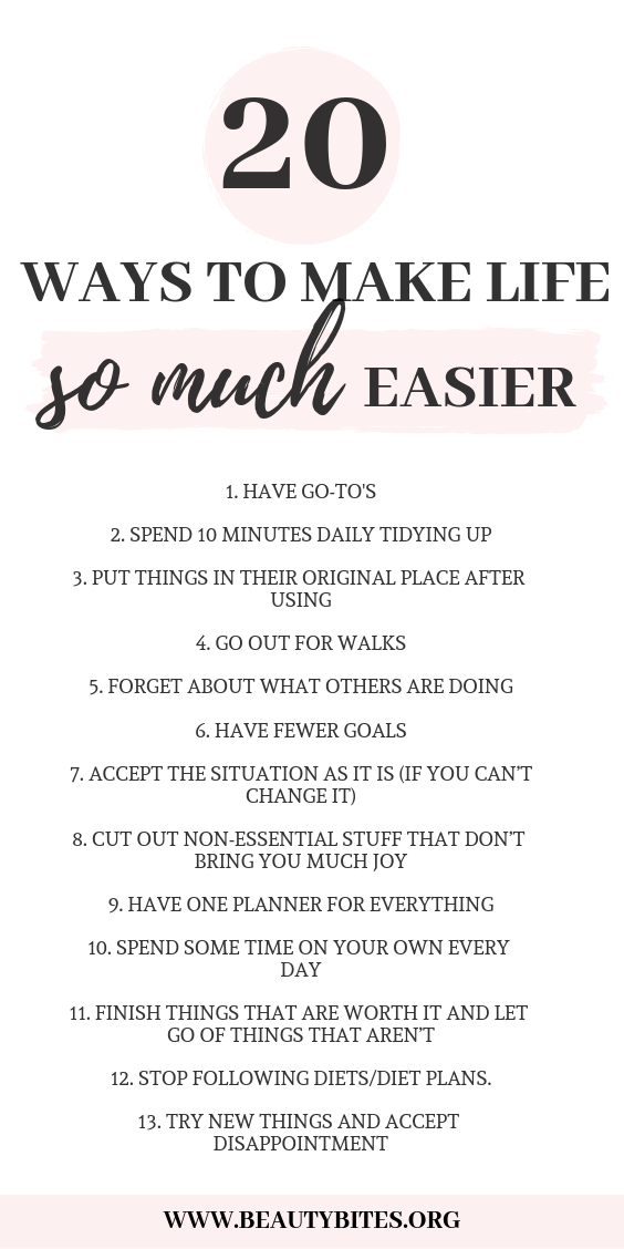 20 Ways To Simplify Your Life & Be Happier - Beauty Bites