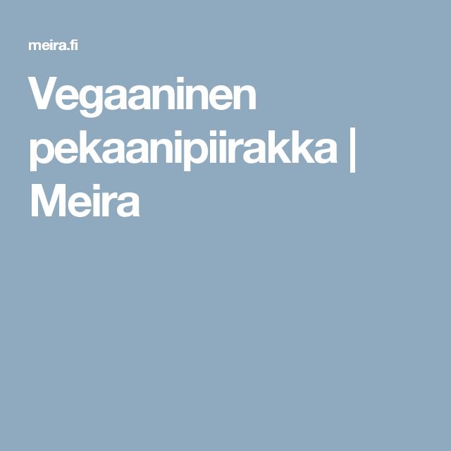 Vegaaninen pekaanipiirakka | Meira